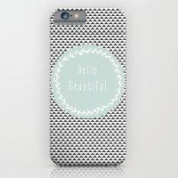 Hello Beautiful, Geometr… iPhone 6 Slim Case