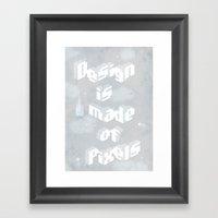Design is made of pixels Framed Art Print