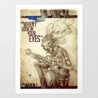 When I look in your eyes Art Print
