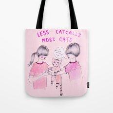 Less Catcalls, More Cats Tote Bag