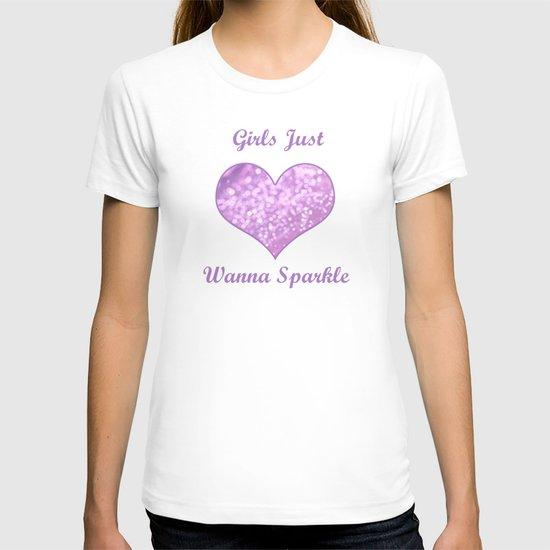 Girls Just Wanna Sparkle T-shirt