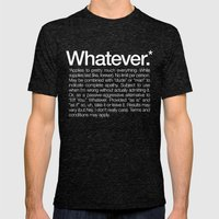 Whatever.* Applies To Pr… Mens Fitted Tee Tri-Black SMALL
