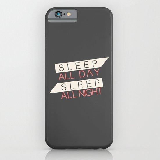 Sleep All Day Everyday iPhone & iPod Case