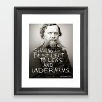 SHAVING IS BEST LEFT TO … Framed Art Print