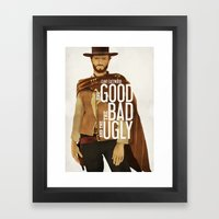 THE GOOD, THE BAD AND TH… Framed Art Print