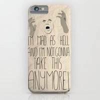 iPhone & iPod Case featuring I'm mad as hell and I'm not gonna take it anymore by Villaraco