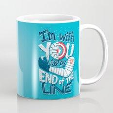Till the end of the line Mug