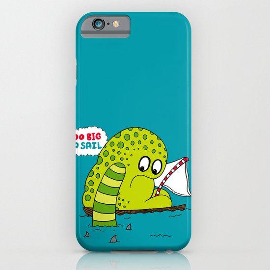 Too Big To Sail iPhone & iPod Case