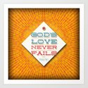 Never Fails Art Print