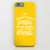 sometimes you win, sometimes you learn iPhone 6 Slim Case