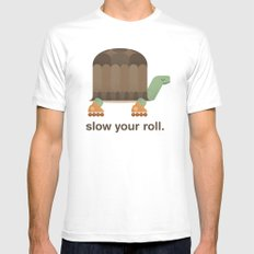 Slow Your Roll Mens Fitted Tee SMALL White
