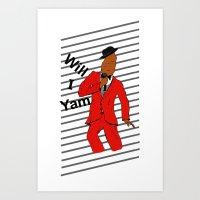 Will I Yam Art Print