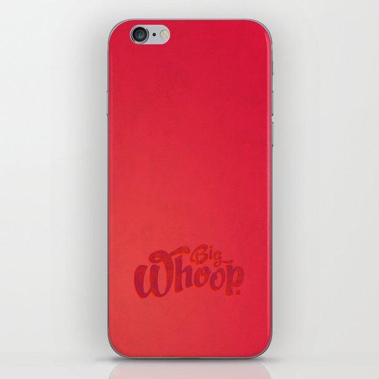 Big Whoop iPhone & iPod Skin