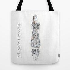 believe in papership Tote Bag