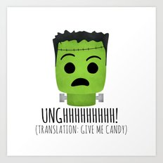 Frankenstein Wants Candy Art Print