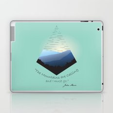 The Mountains Are Calling... Laptop & iPad Skin