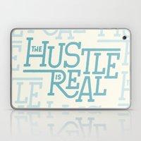 The Hustle is Real Laptop & iPad Skin