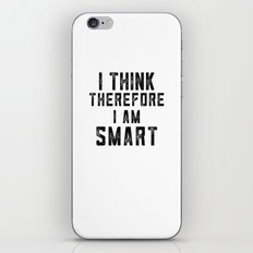 I think, therefore I am Smart - on white iPhone & iPod Skin