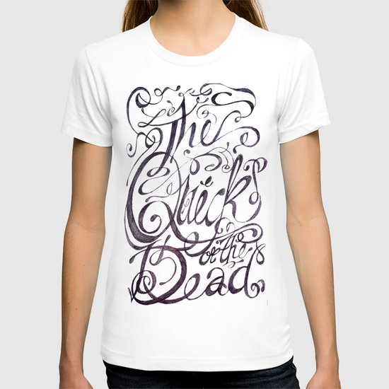 The Quick or the Dead T-shirt