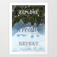 Explore Create Repeat Art Print