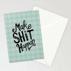 Make Shit Happen Stationery Cards