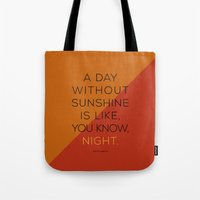 A Day Without Sunshine. Tote Bag