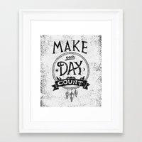 Make Each Day Count Framed Art Print