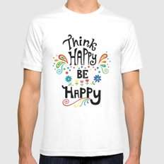 Think Happy Be Happy SMALL White Mens Fitted Tee