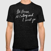 The Ocean Is Calling By … Mens Fitted Tee Tri-Black SMALL