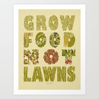 Grow Food Not Lawns Art Print