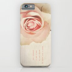 True friendship is like a rose. We can't realize it's beauty until it fades. iPhone 6s Slim Case