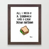 All I Need Is A Sandwich Framed Art Print