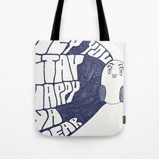 HEY YOU, STAY HAPPY. YA HEAR. Tote Bag