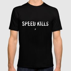 Speed Kills Mens Fitted Tee SMALL Black