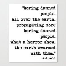 Charles Bukowski Typewriter Quote People Canvas Print