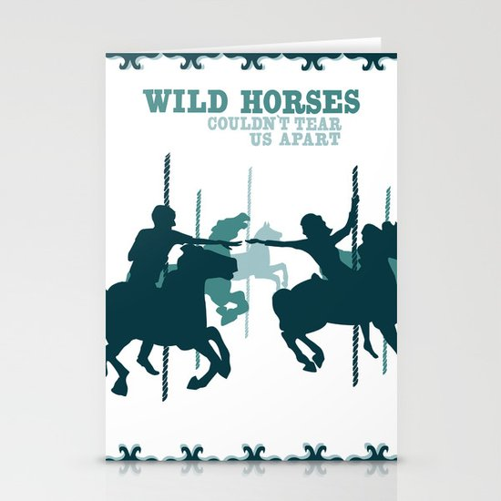 wild horses couldn't tear us apart Stationery Card