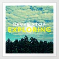Never Stop Exploring II Art Print