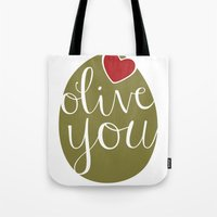 Olive You! Tote Bag