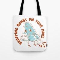 Droppin' Bombs Tote Bag