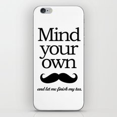 Mind your own... iPhone & iPod Skin