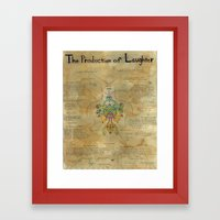 The Production of Laughter Framed Art Print