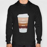 Four Shades Of Coffee + … Hoody