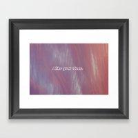 I like your face. Framed Art Print