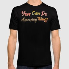 You Can Do Amazing Things SMALL Mens Fitted Tee Black