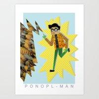 PONOPL-MAN Art Print