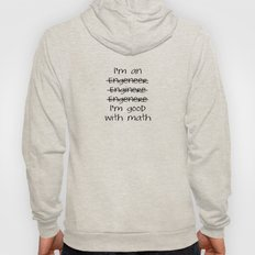 I'm An Engineer Hoody