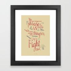 Grace Hopper sentence - I always try to Fight That - Color version Framed Art Print