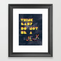 Think easy. Framed Art Print