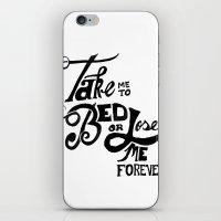 Take Me To Bed iPhone & iPod Skin