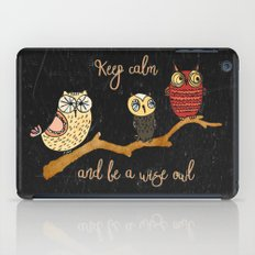 Keep Calm And Be A Wise … iPad Case